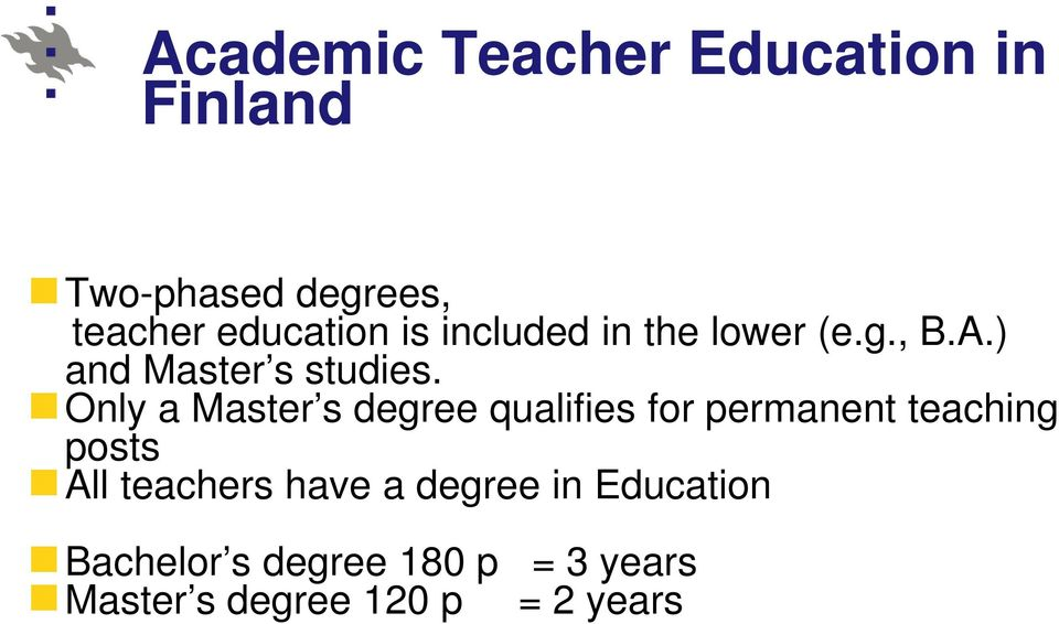 Only a Master s degree qualifies for permanent teaching posts All teachers