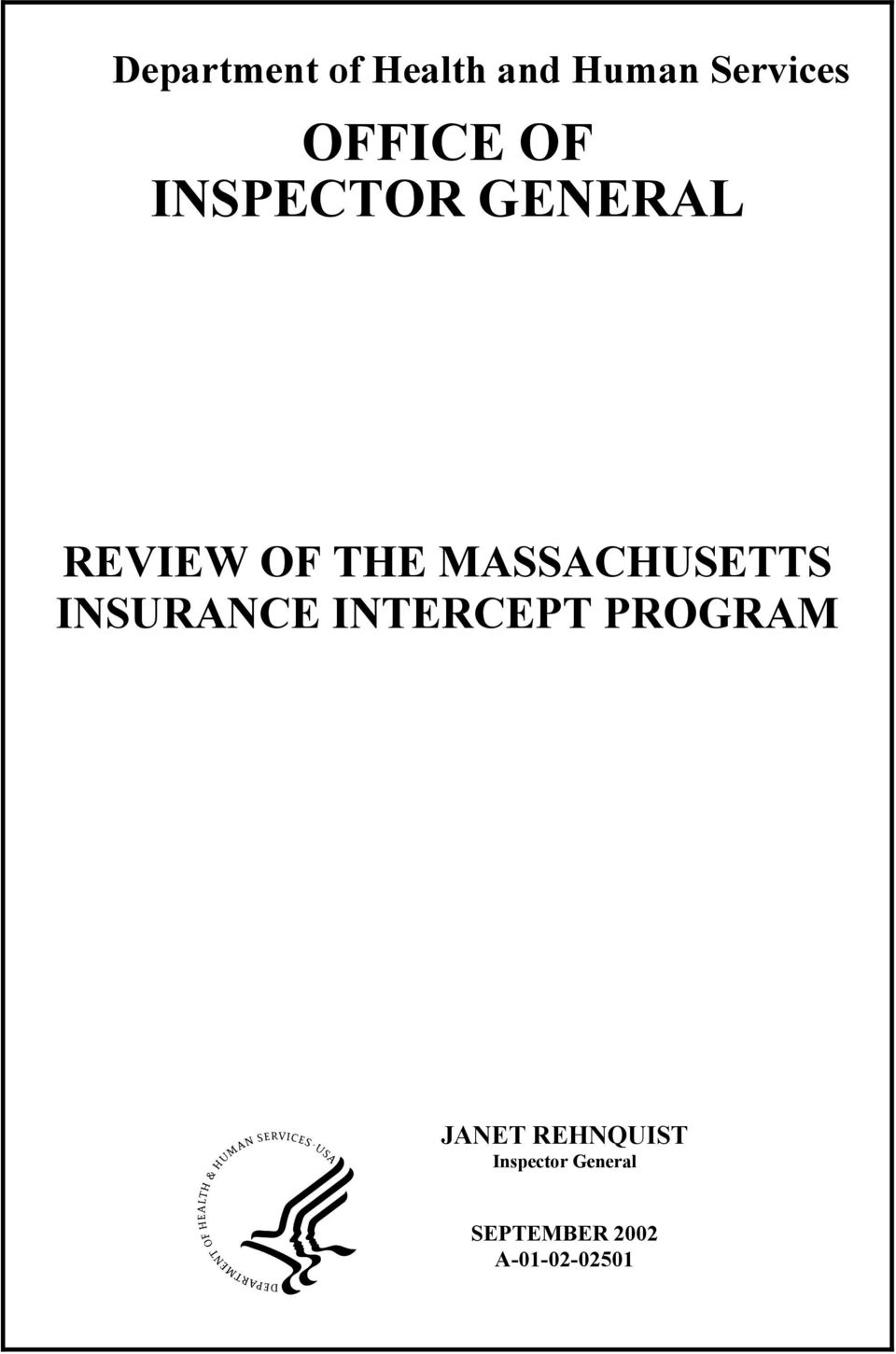MASSACHUSETTS INSURANCE INTERCEPT PROGRAM