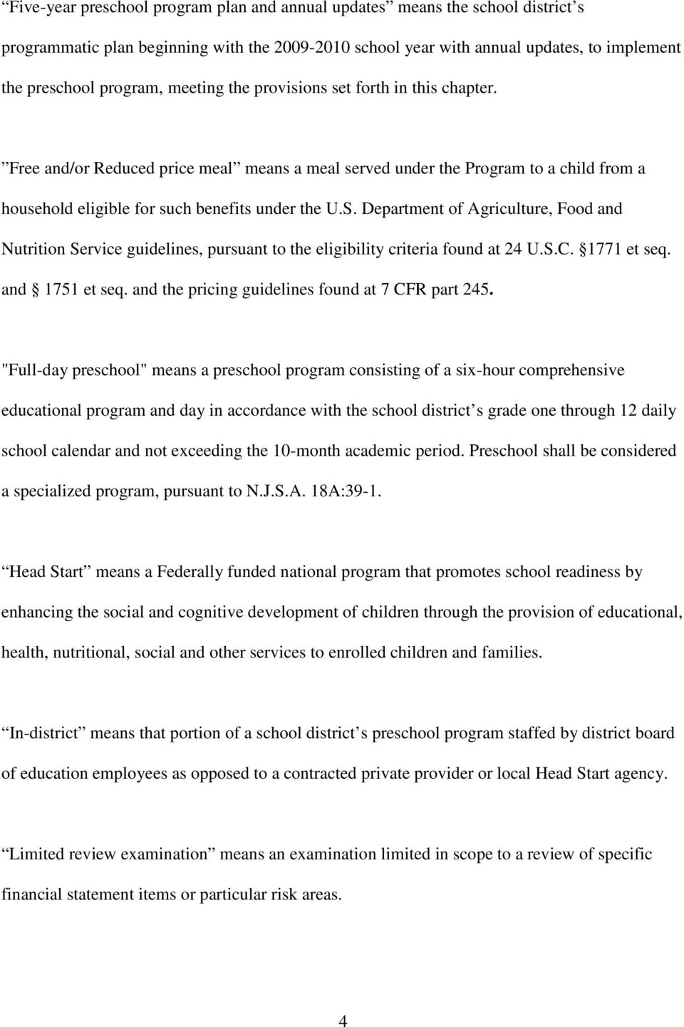 Department of Agriculture, Food and Nutrition Service guidelines, pursuant to the eligibility criteria found at 24 U.S.C. 1771 et seq. and 1751 et seq.