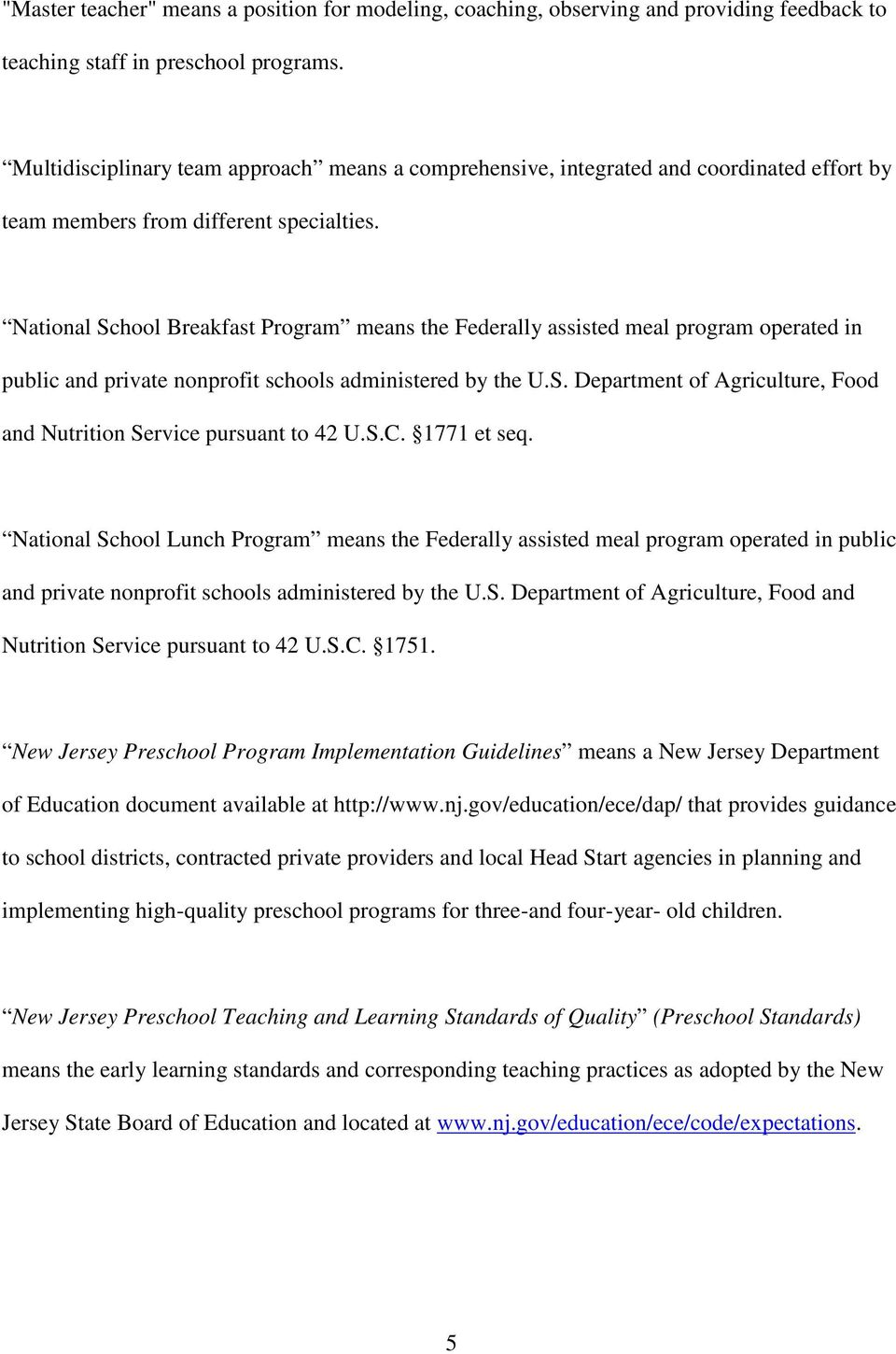 National School Breakfast Program means the Federally assisted meal program operated in public and private nonprofit schools administered by the U.S. Department of Agriculture, Food and Nutrition Service pursuant to 42 U.