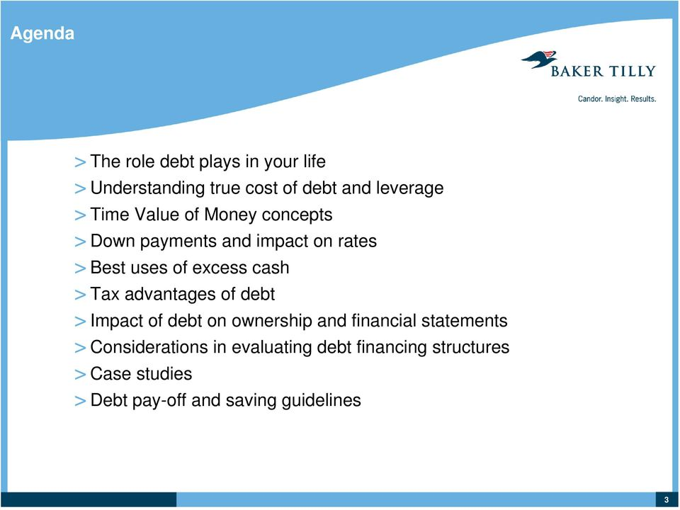 Tax advantages of debt > Impact of debt on ownership and financial statements >