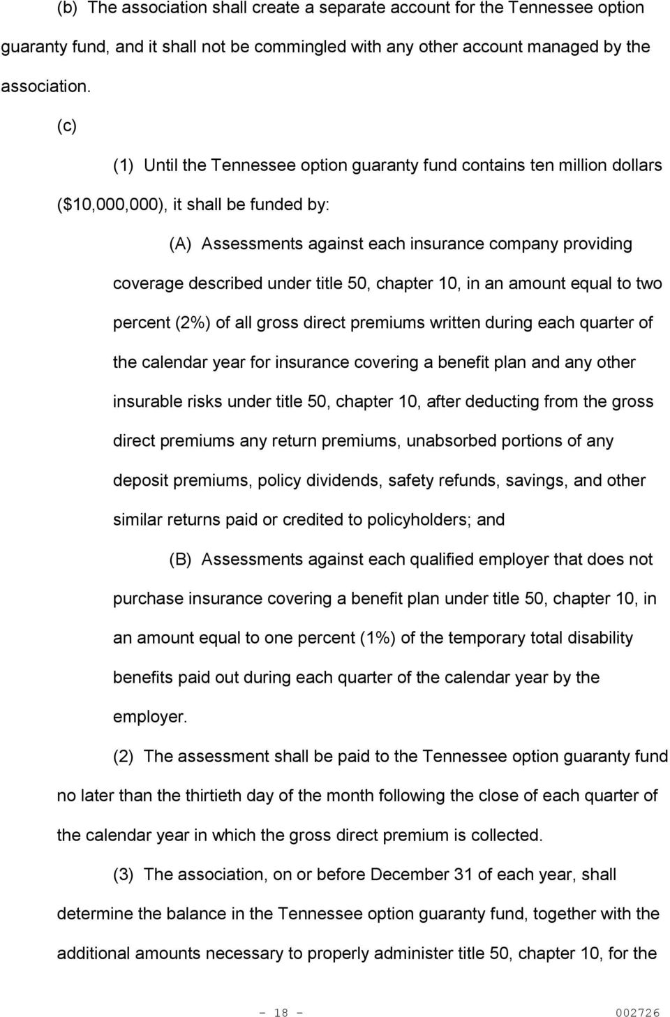 title 50, chapter 10, in an amount equal to two percent (2%) of all gross direct premiums written during each quarter of the calendar year for insurance covering a benefit plan and any other