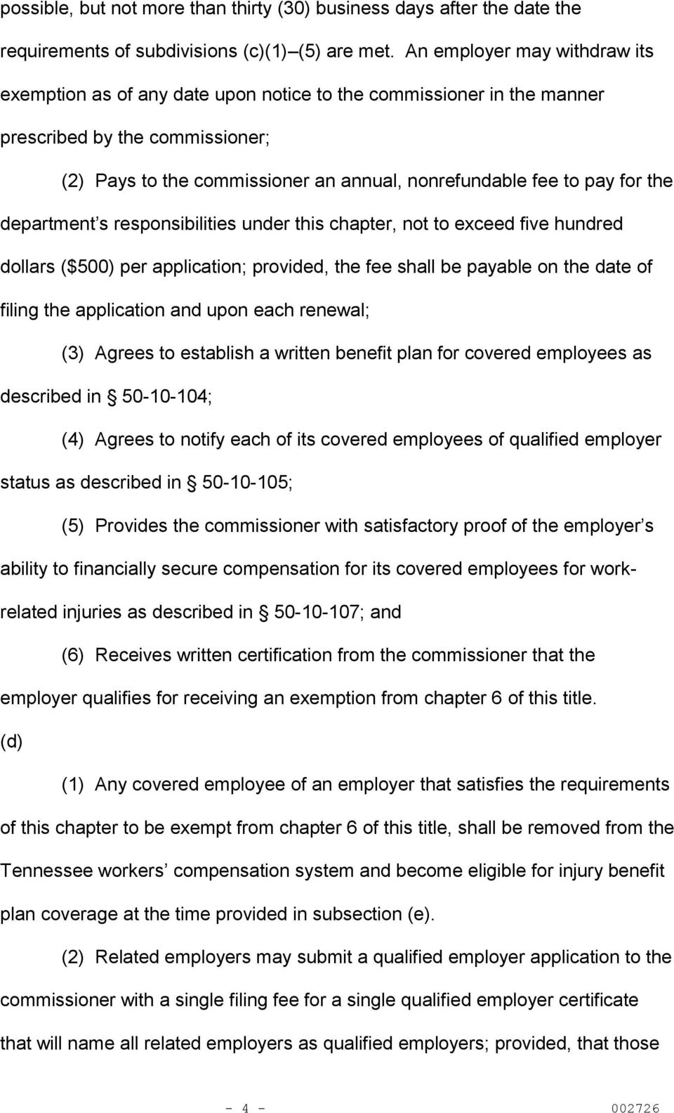 for the department s responsibilities under this chapter, not to exceed five hundred dollars ($500) per application; provided, the fee shall be payable on the date of filing the application and upon