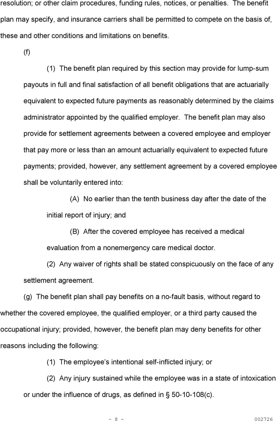 (f) (1) The benefit plan required by this section may provide for lump-sum payouts in full and final satisfaction of all benefit obligations that are actuarially equivalent to expected future