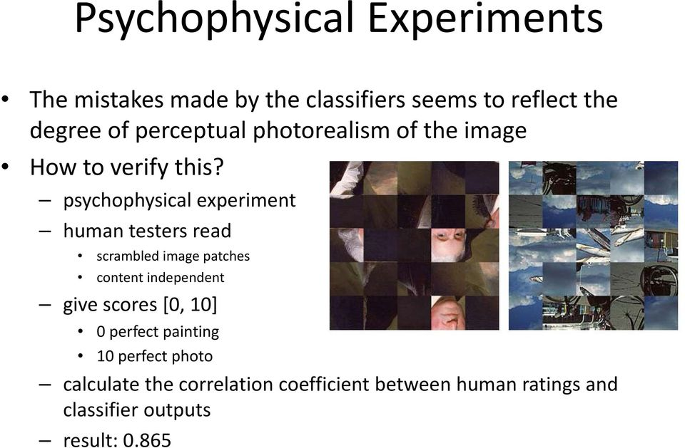 psychophysical experiment humantesters read scrambled image patches content independent give