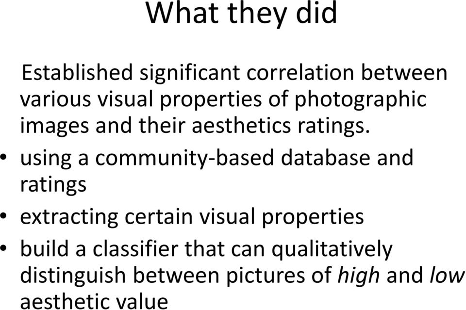 using a community based database and ratings extracting certain visual properties