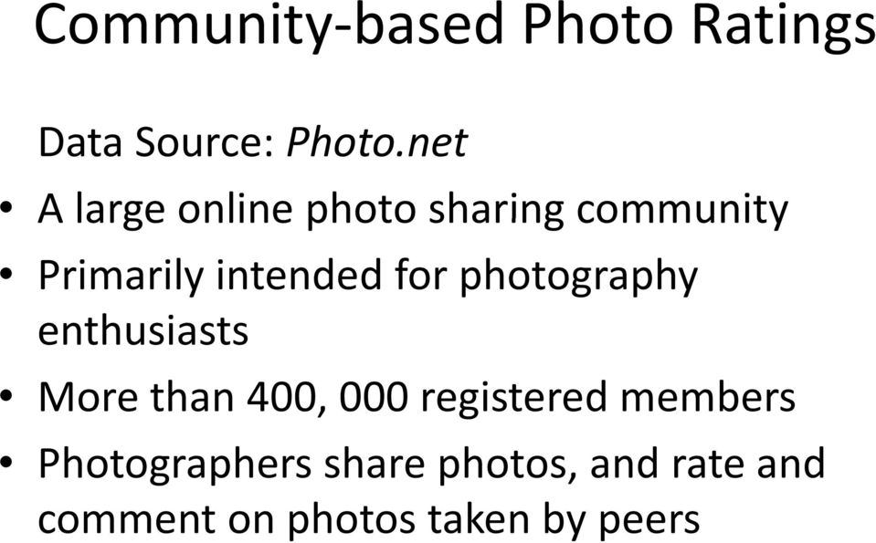 for photography enthusiasts More than 400, 000 registered