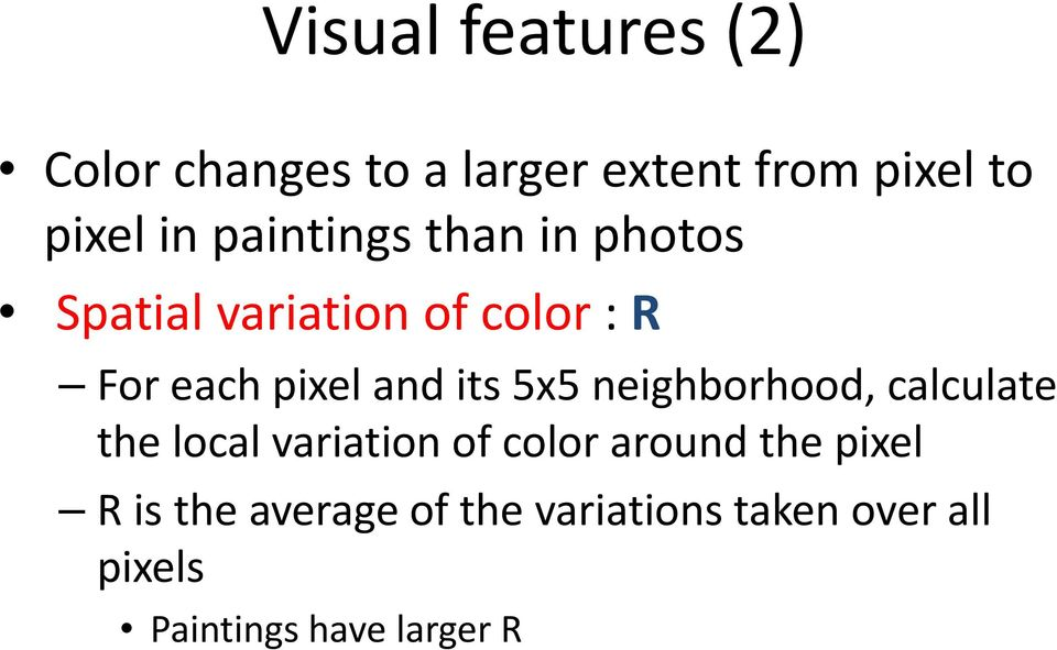 55 5x5 neighborhood, ihb h calculate l the local variation of color around the