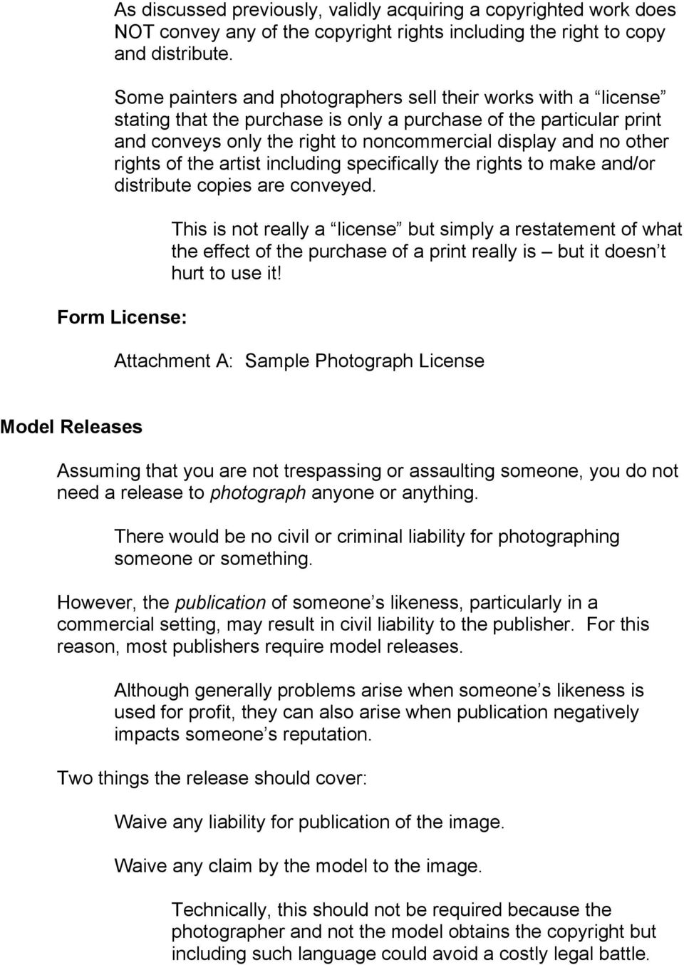 rights of the artist including specifically the rights to make and/or distribute copies are conveyed.