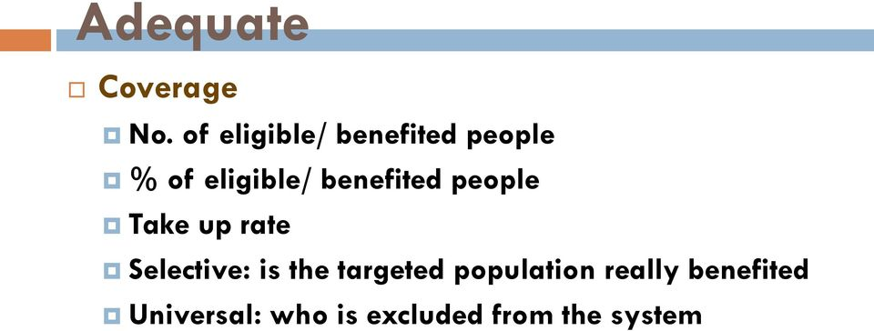 benefited people Take up rate Selective: is the