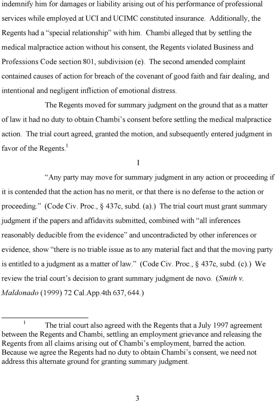 Chambi alleged that by settling the medical malpractice action without his consent, the Regents violated Business and Professions Code section 801, subdivision (e).