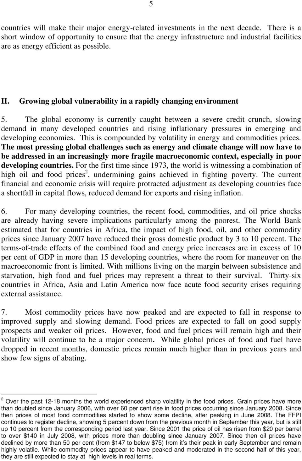Growing global vulnerability in a rapidly changing environment 5.