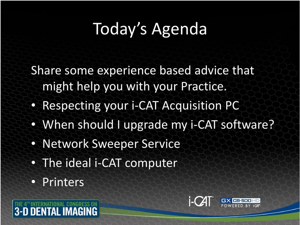 Respecting your i CAT Acquisition PC When should I