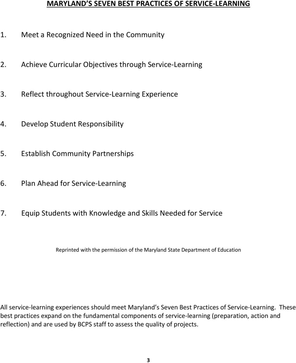 Equip Students with Knowledge and Skills Needed for Service Reprinted with the permission of the Maryland State Department of Education All service learning experiences should meet