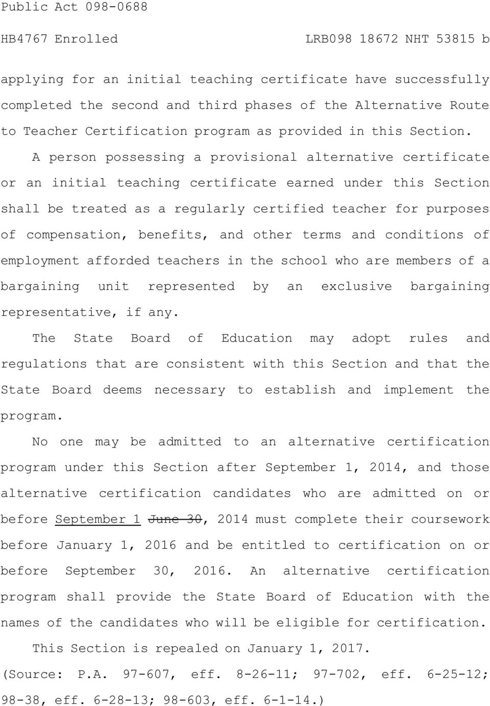 benefits, and other terms and conditions of employment afforded teachers in the school who are members of a bargaining unit represented by an exclusive bargaining representative, if any.