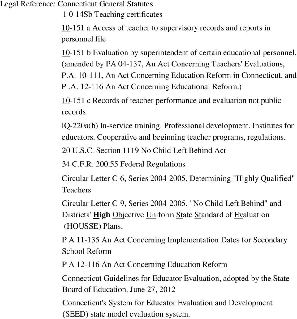 ) 10-151 c Records of teacher performance and evaluation not public records lq-220a(b) In-service training. Professional development. Institutes for educators.