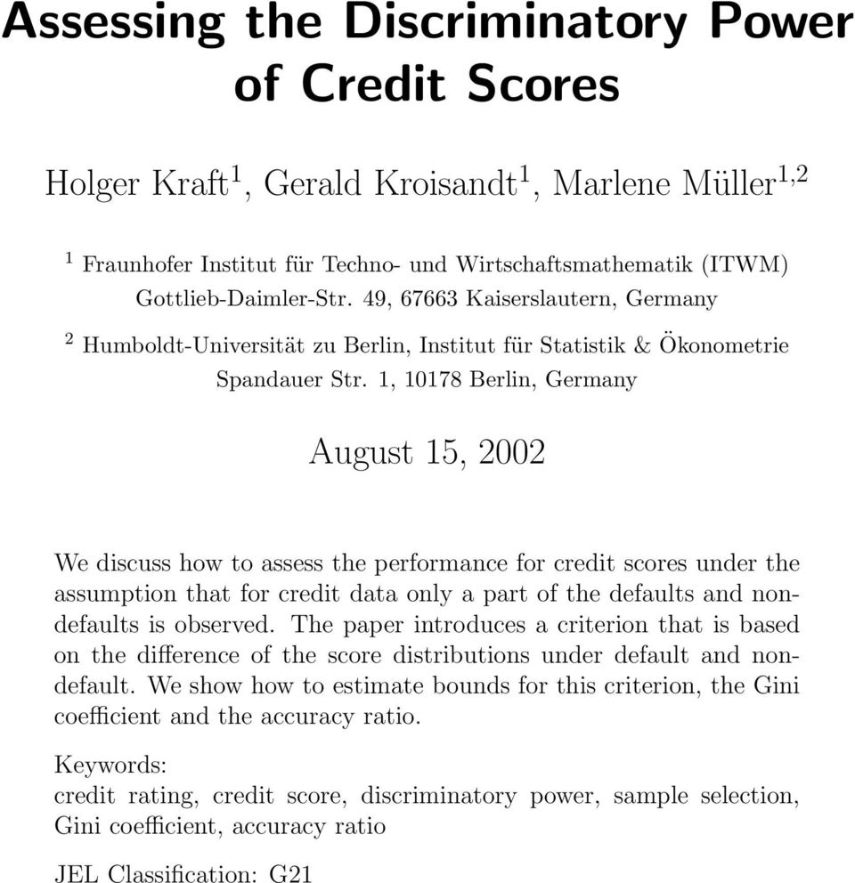 1, 10178 Berlin, Germany Augut 15, 2002 We dicu how to ae the performance for credit core under the aumption that for credit data only a part of the default and nondefault i oberved.