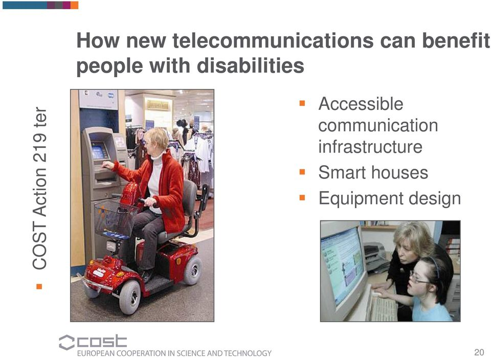 219 ter Accessible communication