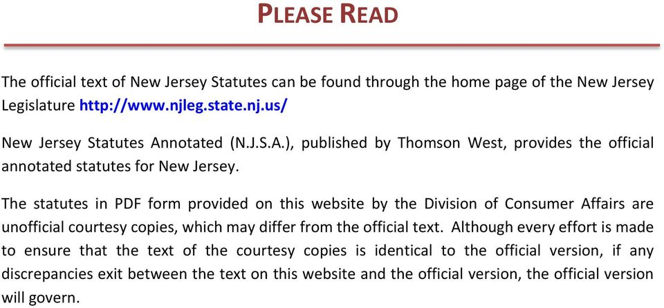 The statutes in PDF form provided on this website by the Division of Consumer Affairs are unofficial courtesy copies, which may differ from the official text.
