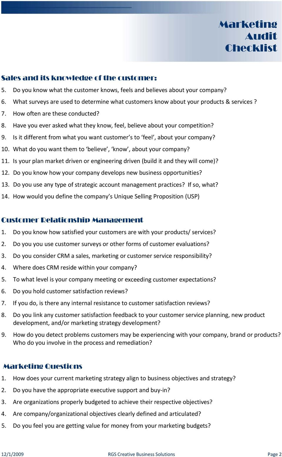 Is it different from what you want customer s to feel, about your company? 10. What do you want them to believe, know, about your company? 11.