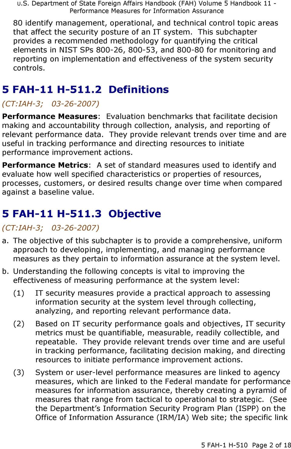 system security controls. 5 FAH-11 H-511.
