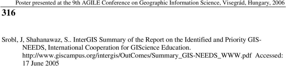 Priority GIS- NEEDS, International Cooperation for GIScience