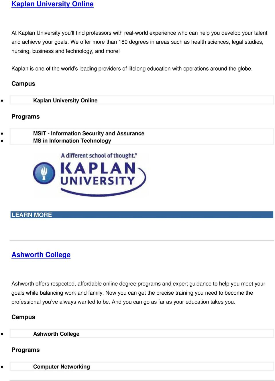 Kaplan is ne f the wrld s leading prviders f lifelng educatin with peratins arund the glbe.