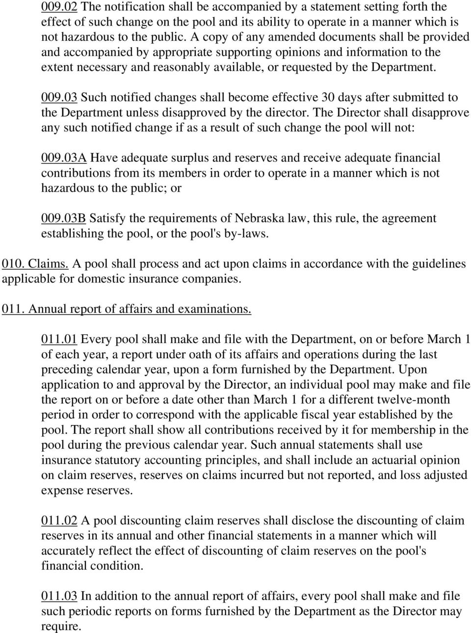 009.03 Such notified changes shall become effective 30 days after submitted to the Department unless disapproved by the director.