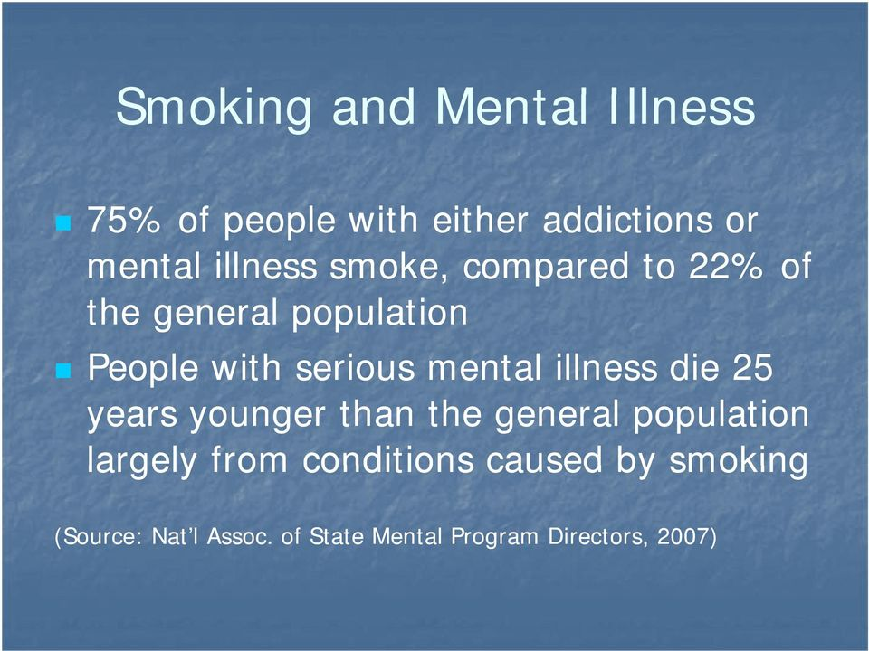 mental illness die 25 years younger than the general population largely from