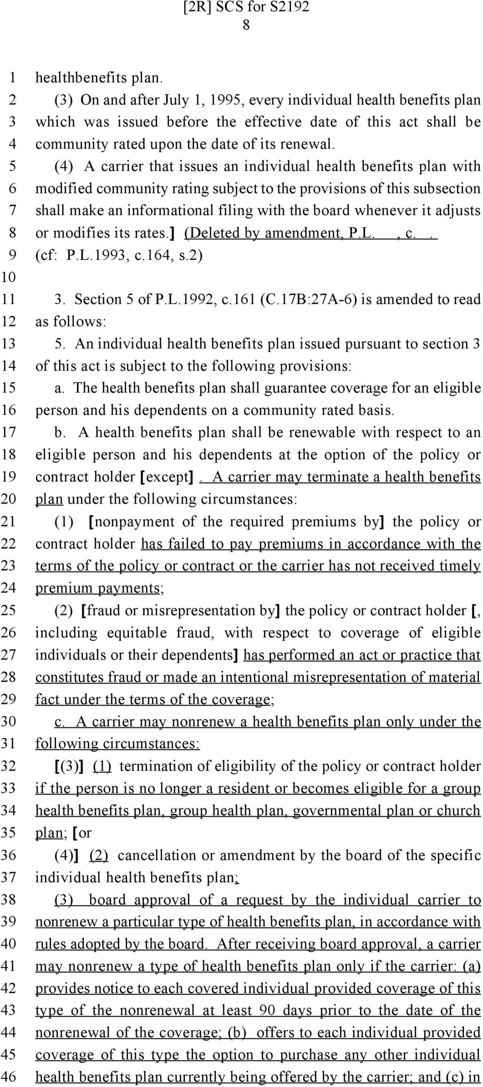 () A carrier that issues an individual health benefits plan with modified community rating subject to the provisions of this subsection shall make an informational filing with the board whenever it