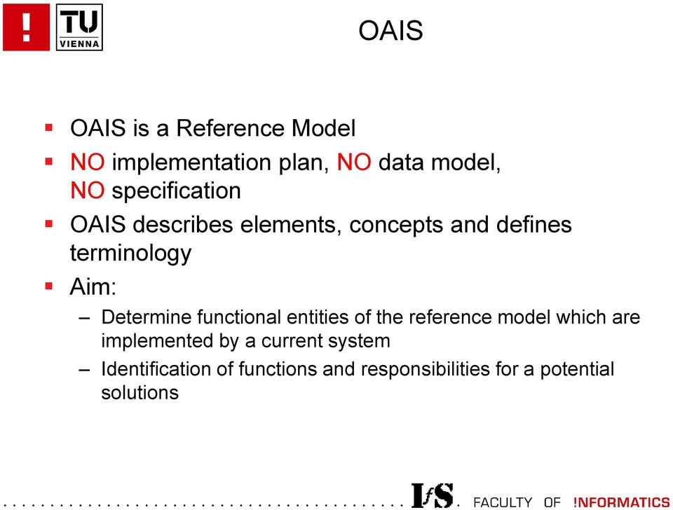 Determine functional entities of the reference model which are implemented by a