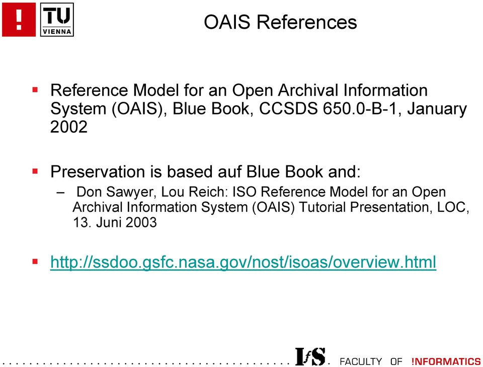 0-B-1, January 2002 Preservation is based auf Blue Book and: Don Sawyer, Lou Reich: