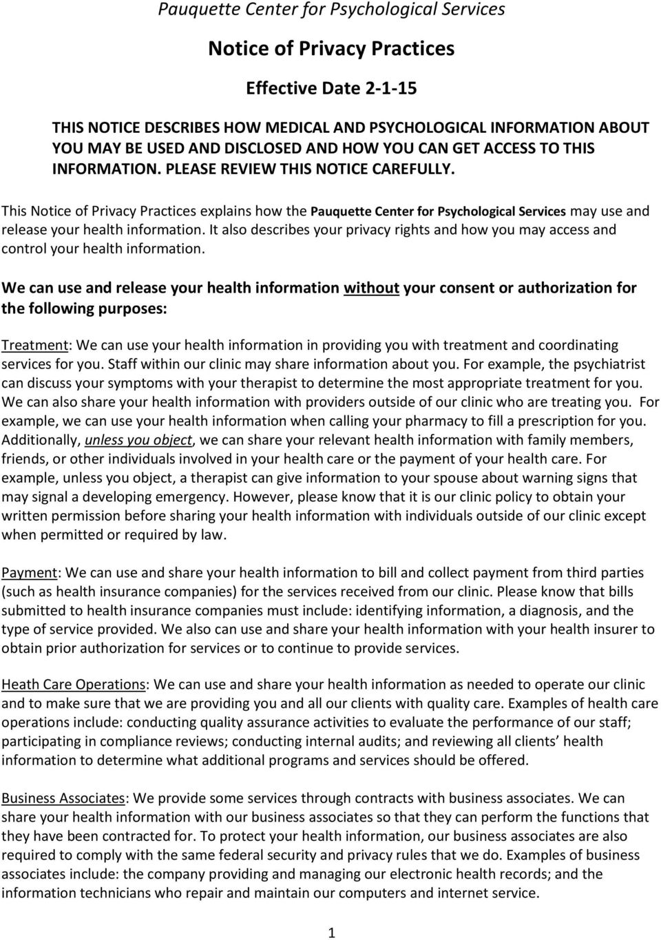 This Notice of Privacy Practices explains how the Pauquette Center for Psychological Services may use and release your health information.