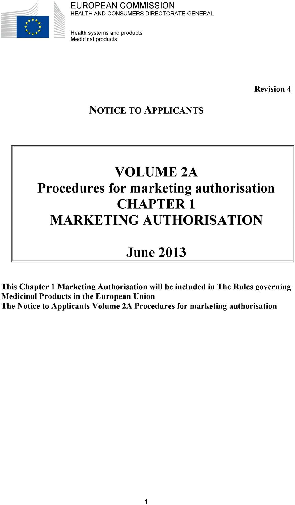 MARKETING AUTHORISATION June 2013 This Chapter 1 Marketing Authorisation will be included in The Rules