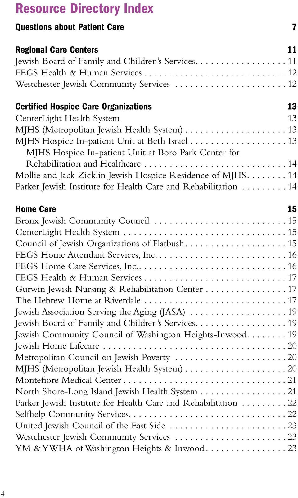 Jewish Healing and Hospice Alliance. Resource Directory Help for ...