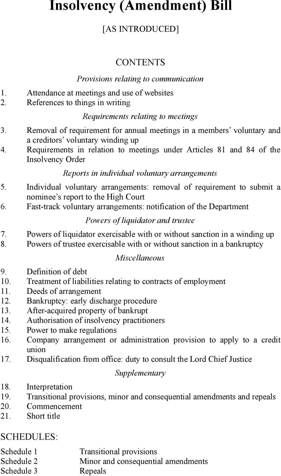 Requirements in relation to meetings under Articles 81 and 84 of the Insolvency Order Reports in individual voluntary arrangements.