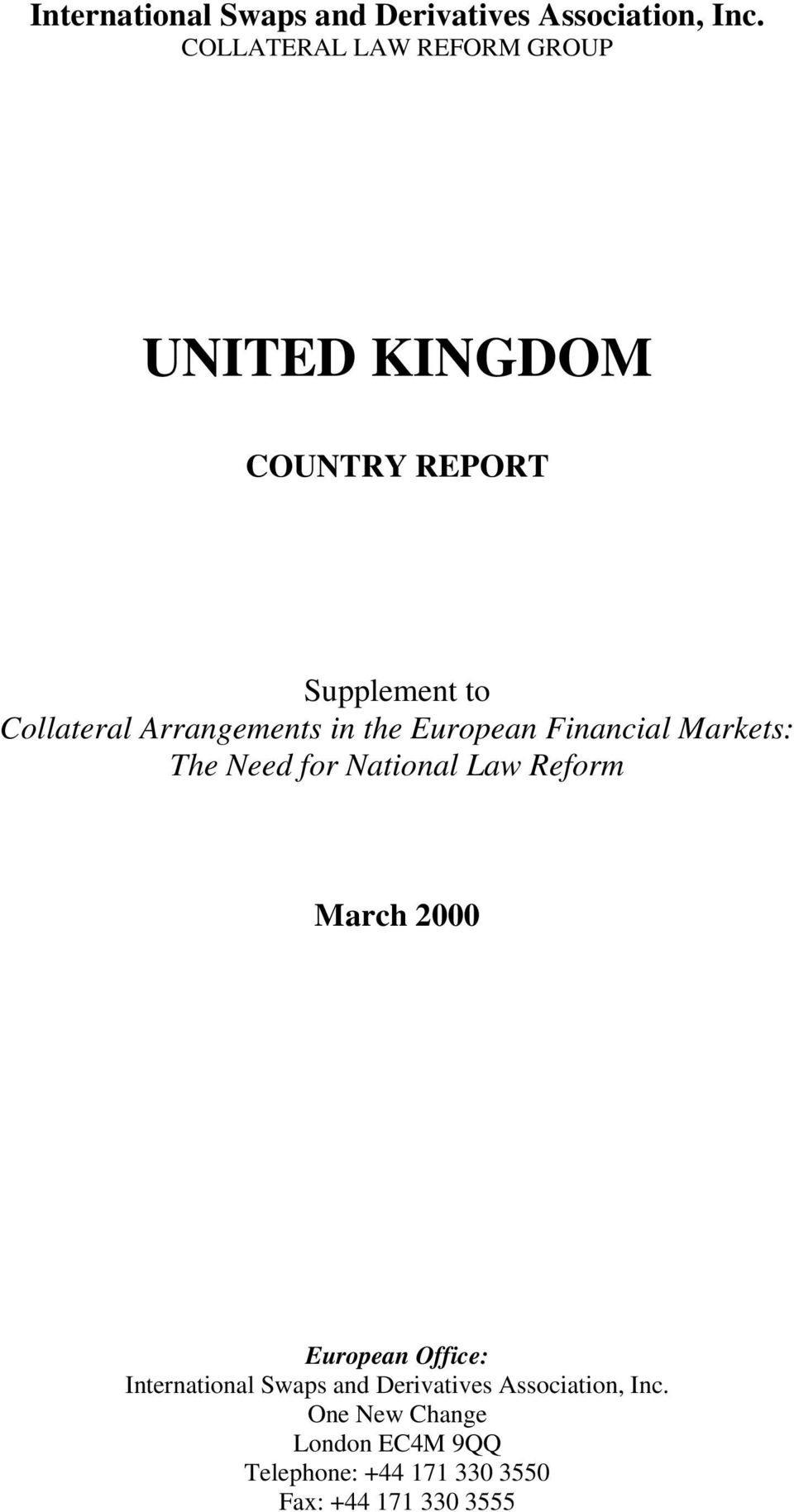 Arrangements in the European Financial Markets: The Need for National Law Reform March 2000