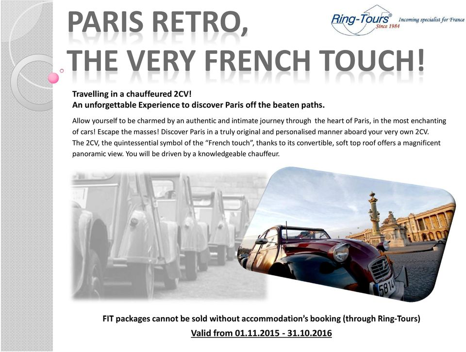 Discover Paris in a truly original and personalised manner aboard your very own 2CV.