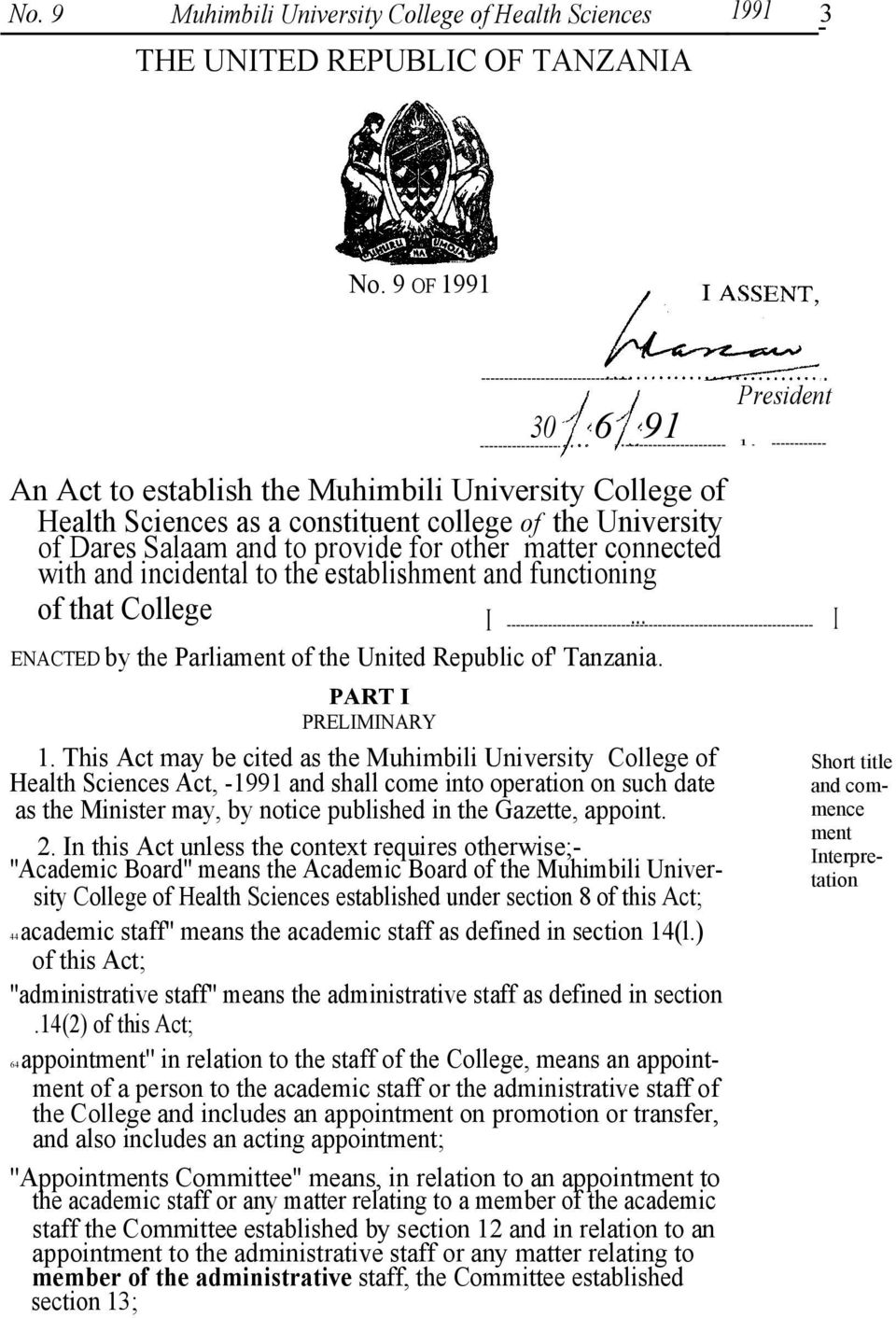 incidental to the establishment and functioning of that College I... ENACTED by the Parliament of the United Republic of' Tanzania. PART I PRELIMINARY 1.