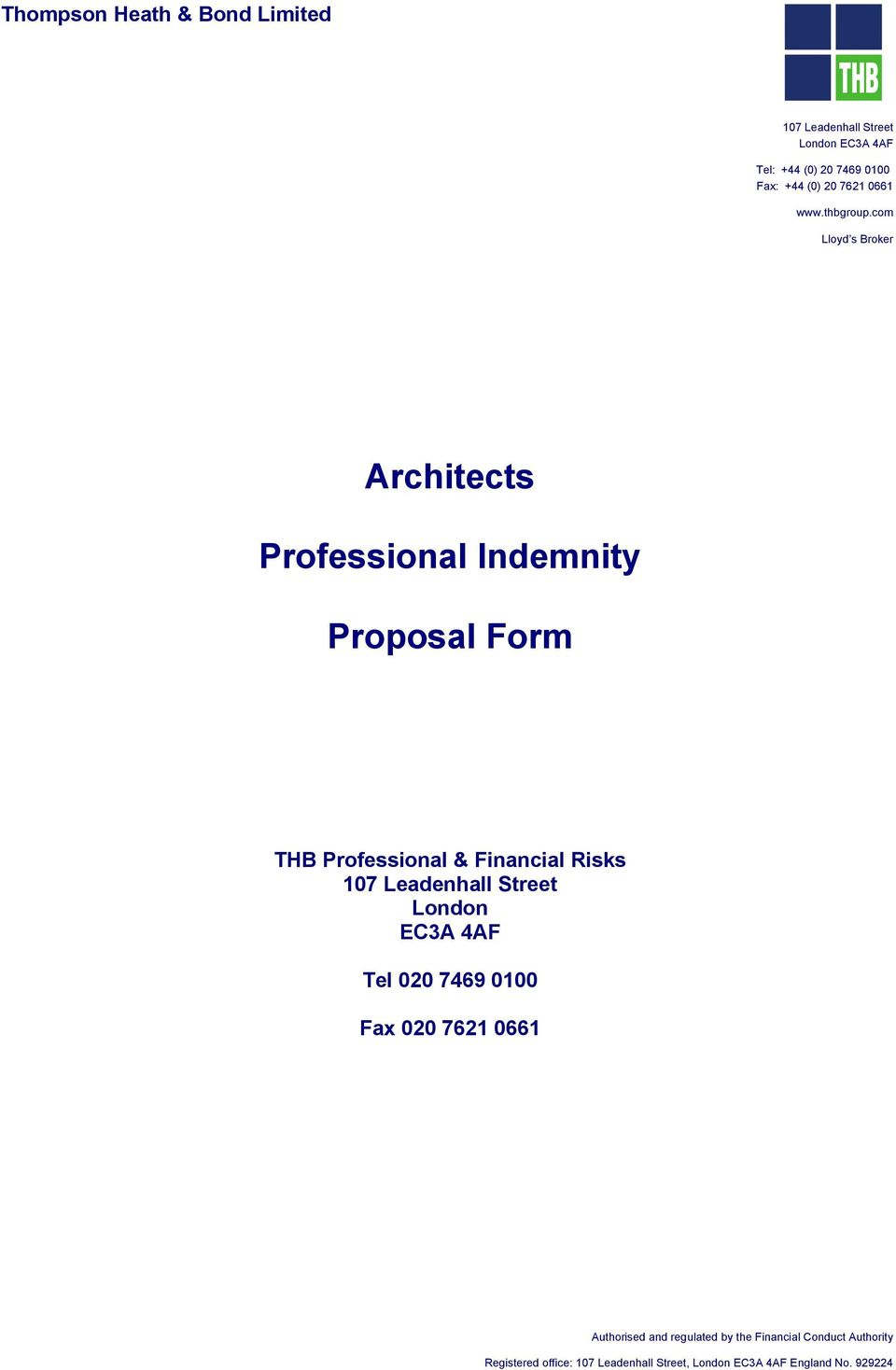 com Lloyd s Broker Architects Professional Indemnity Proposal Form THB Professional & Financial Risks 107