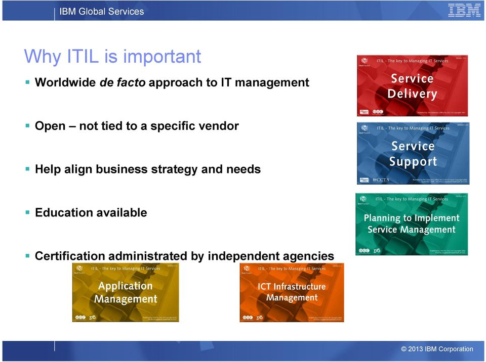 specific vendor Help align business strategy needs