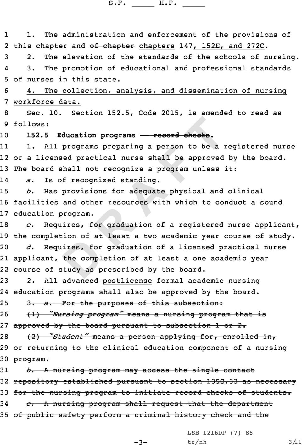 , Code 0, is amended to read as follows:. Education programs record checks.. All programs preparing a person to be a registered nurse or a licensed practical nurse shall be approved by the board.