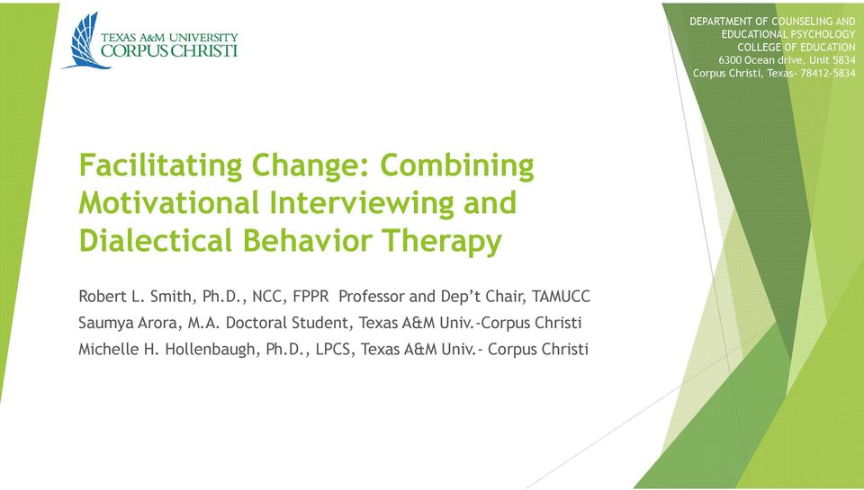 Behavior Therapy Robert L. Smith, Ph.D., NCC, FPPR Professor and Dep t Chair, TAM
