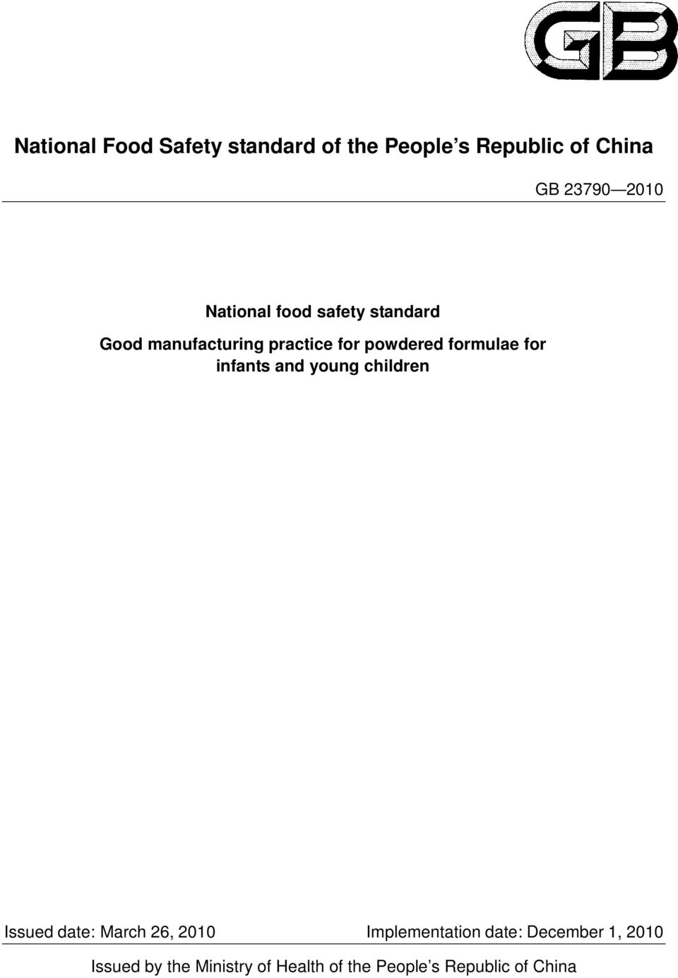 for infants and young children Issued date: March 26, 2010 Implementation date: