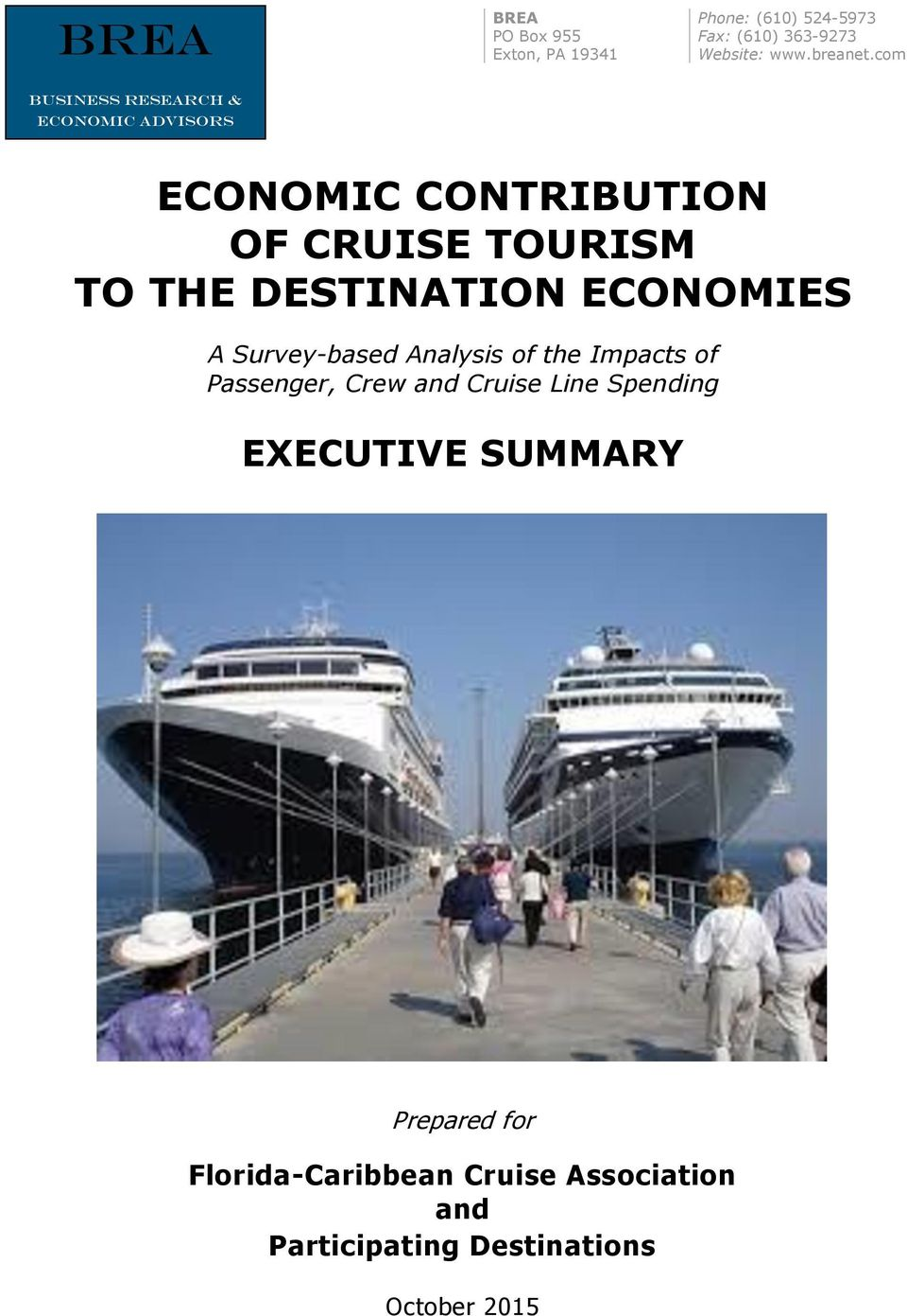 ECONOMIES A Survey-based Analysis of the Impacts of Passenger, Crew and Cruise Line Spending