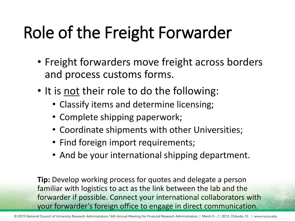 Universities; Find foreign import requirements; And be your international shipping department.