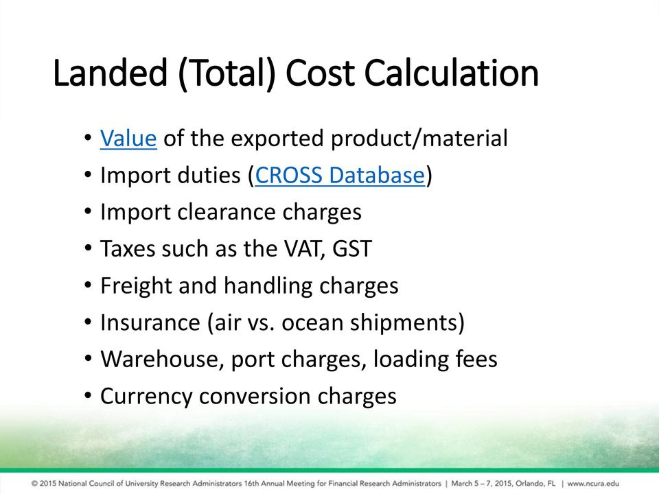 the VAT, GST Freight and handling charges Insurance (air vs.