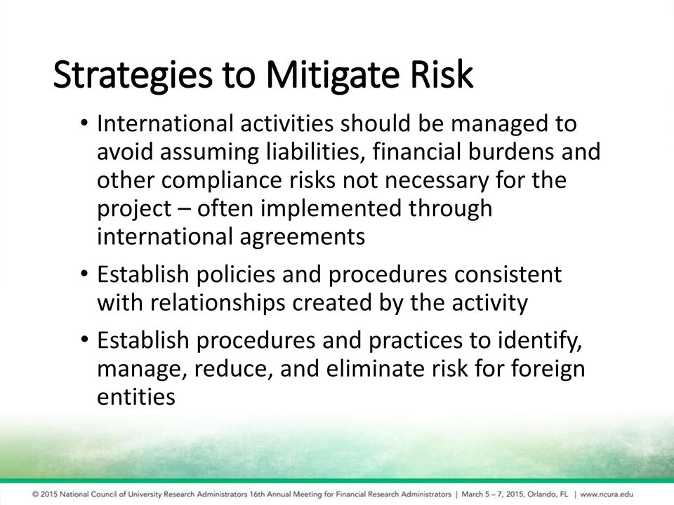 international agreements Establish policies and procedures consistent with relationships created by the
