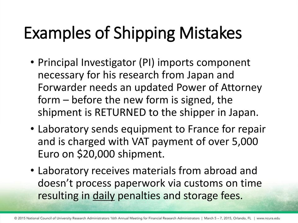 Japan. Laboratory sends equipment to France for repair and is charged with VAT payment of over 5,000 Euro on $20,000 shipment.