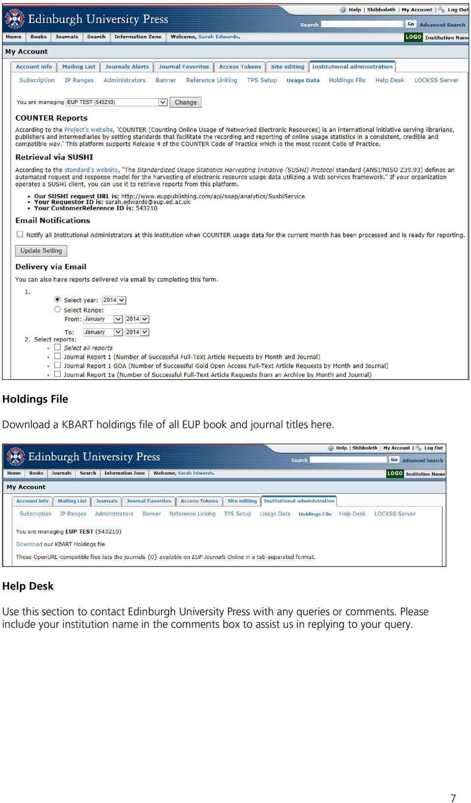 Help Desk Use this section to contact Edinburgh University Press with